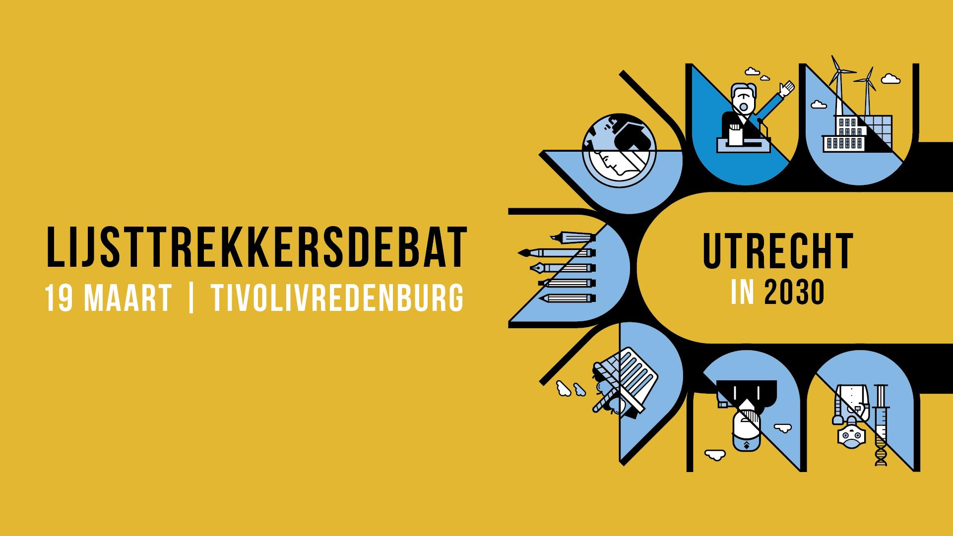 Utrecht2030_Facebook_Eventbanner_Lijsttrekkersdebat
